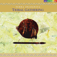 Terra Incognita: CD Tribal Gathering
