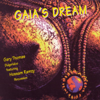 Gary Thomas & Hossam Ramzy - CD - Gaia's Dream