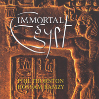 Phil Thornton & Hossam Ramzy - CD - Immortal Egypt