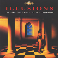 Phil Thornton - CD - Illusions