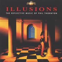 Phil Thornton: CD Illusions