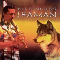 Phil Thornton - CD - Shaman