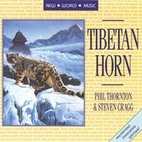 Phil Thornton & Steven Cragg: CD Tibetan Horn