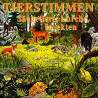 Tierstimmen: CD Säugetiere, Lurche, Insekten