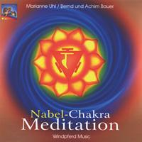 Marianne Uhl: CD Nabel-Chakra Meditation
