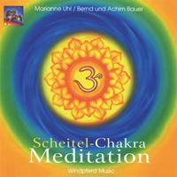 Marianne Uhl: CD Scheitel-Chakra Meditation