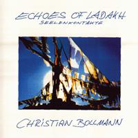 Christian Bollmann: CD Echoes of Ladakh