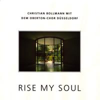 Christian Bollmann: CD Rise my Soul