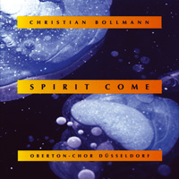 Christian Bollmann: CD Spirit Come