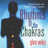 Glen Velez - CD - Rhythms of the Chakras
