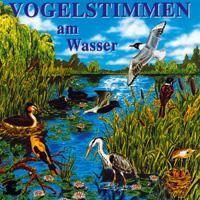 Vogelstimmen: CD Am Wasser
