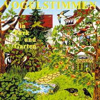 Vogelstimmen Vol. 1: CD Park und Garten