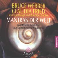 Bruce Werber & Claudia Fried: CD Mantras der Welt Vol.1