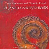 Bruce Werber & Claudia Fried: CD Planetenrhythmen
