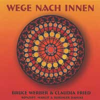 Bruce Werber & Claudia Fried - CD - Wege nach Innen