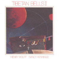 Wolff & Hennings - CD - Tibetan Bells 2