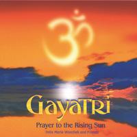 Felix Woschek Maria - CD - Gayatri - Prayer to the Rising Sun