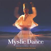 Felix Woschek Maria: CD Mystic Dance