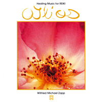 Wilfried Zapp Michael - CD - O Ilios - Healing Music for Reiki