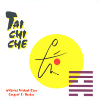 Wilfried Zapp Michael - CD - Tai Chi Che