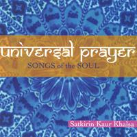 Satkirin Kaur Khalsa - CD - Universal Prayer - Songs of the Soul