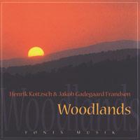 Koitzsch & Gandegaard Frandsen: CD Woodlands