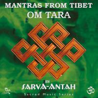 Sarva-Antah - CD - Mantras from Tibet: Om Tara