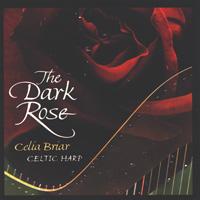 Celia Briar Consort - CD - Dark Rose - Celtic Harp