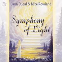 Jana Dugal & Mike Rowland: CD Symphony of Light
