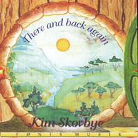 Kim Skovbye: CD There and back again