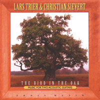 Lars Trier & Christian Sievert: CD The Bird in the Oak