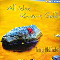 Terry Oldfield - CD - All the Rivers Gold