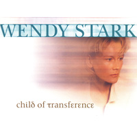 Wendy Stark - CD - Child of Transference