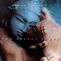 Prem Joshua: CD Sky Kisses Earth