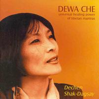 Dechen Shak-Dagsay  CD Dewa Che