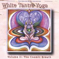 White Tantra Yoga - CD - Vol.2 - Cosmic Breath