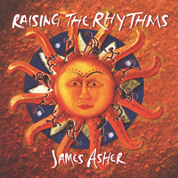 James Asher: CD Raising The Rhythms