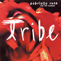 Gabrielle Roth: CD Tribe