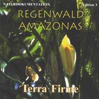 Regenwald Amazonas - CD - Terra Firme