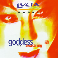 Lucia Hwong - CD - Goddess Awakening
