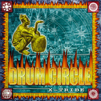 X-Tribe: CD Drum Circle