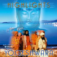 Yogeshwara - CD - Highlights - Best of