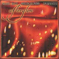 Tim Wheater & Hoppé/Tillmann: CD Afterglow