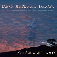 Golaná - CD - Walk Between Worlds