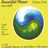 Helm Wunram & Gila Antara: CD Beautiful Planet - Schöne Erde