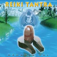 Mahanta Das: CD Reiki Tantra