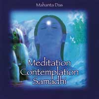 Mahanta Das: CD Meditation Contemplation Samadhi