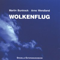 Buntrock, Martin & Wendland, Arno  Wolkenflug