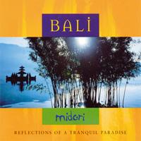 Midori: CD Bali