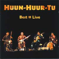 Huun-Huur-Tu: CD Best - Live
